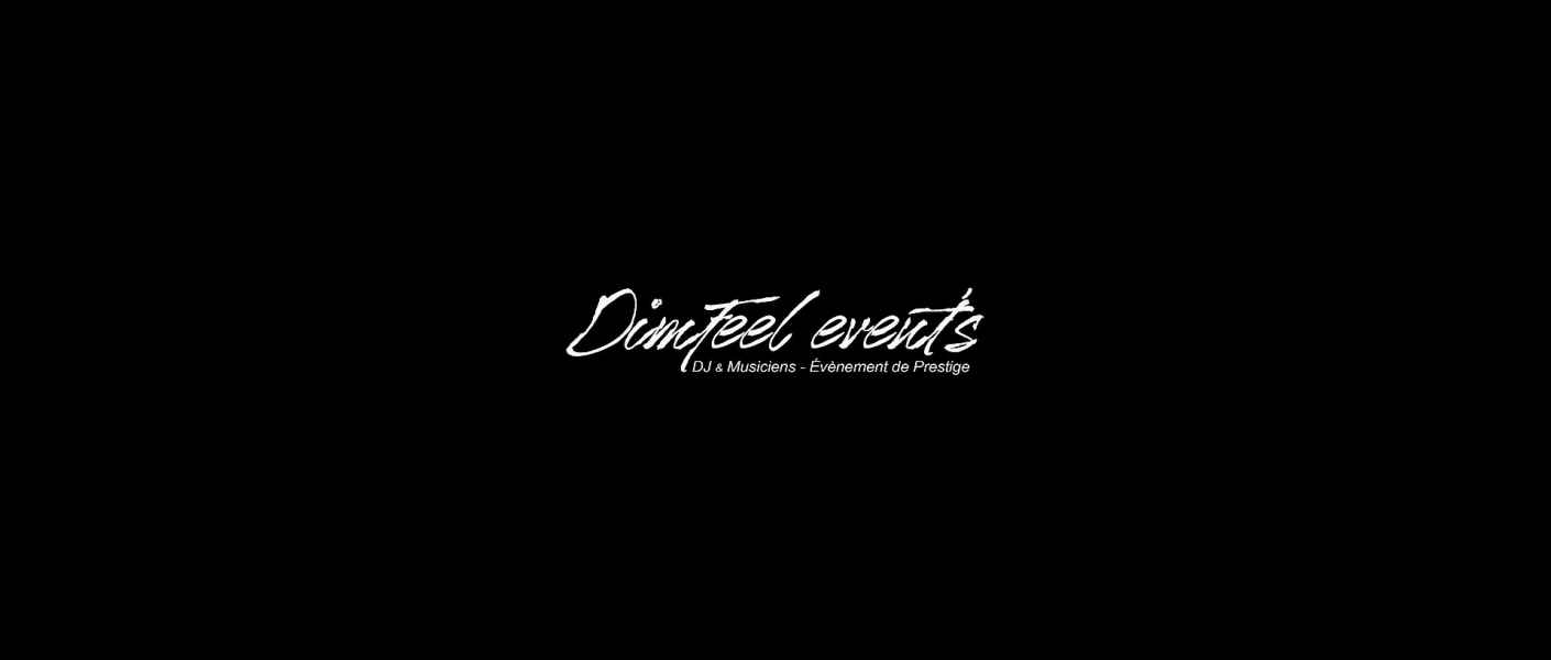 Dimfeel Event - Evènements de prestige